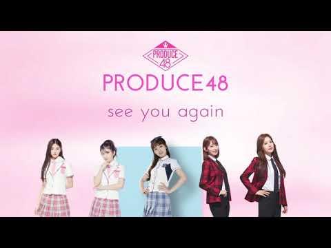 PRODUCE48 - SEE YOU AGAIN 1 HOUR LOOP