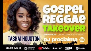 ONE HOUR Gospel Reggae 2019 - DJ Proclaima Reggae Takeover Radio Show 8th November 2019