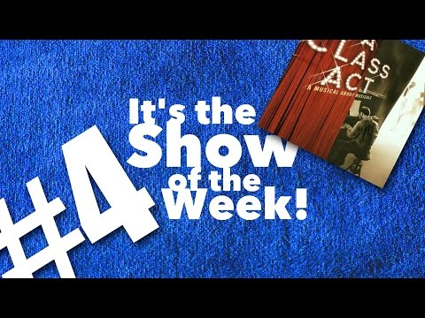 A Class Act — Show of the Week #4