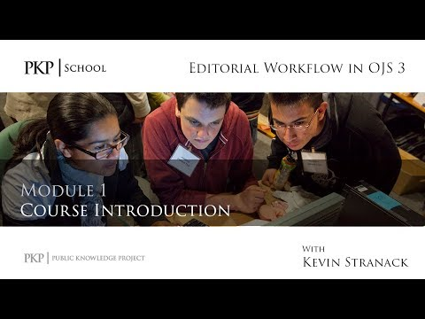editorial-workflow-in-ojs-3---module-1---course-introduction