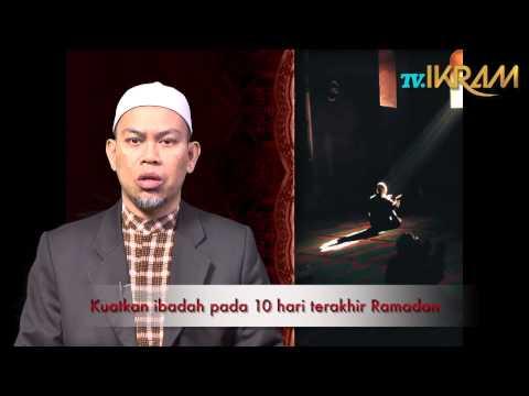 Persiapan 10 Malam Terakhir Ramadan