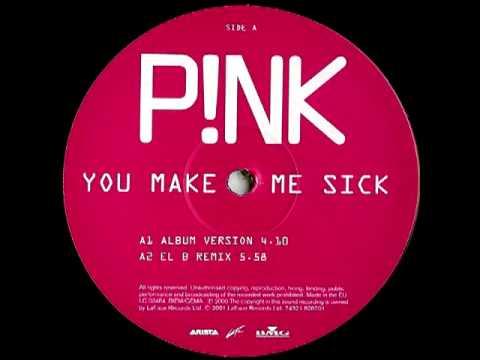 P!NK - You Make Me Sick (EL-B Remix)