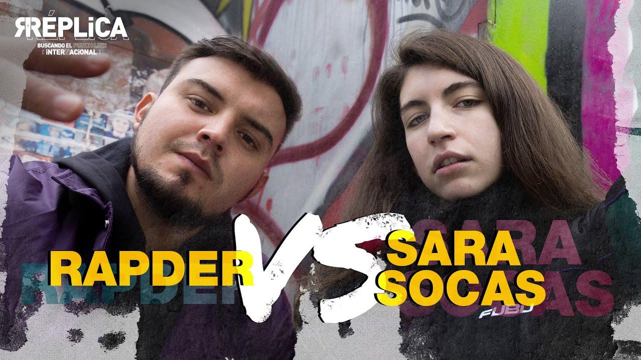 Batalla de SARA SOCAS y RAPDER: ¡así fue su esperado reencuentro! | Réplica Internacional 2