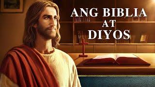 """Best Tagalog Bible Movie """"Ang Biblia at Diyos"""""""