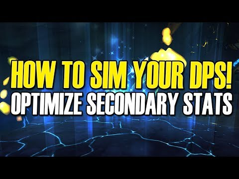 🧐 Guide: How to Sim DPS / Stat Priority [Raidbots/Pawn] Battle for Azeroth [BFA WoW]