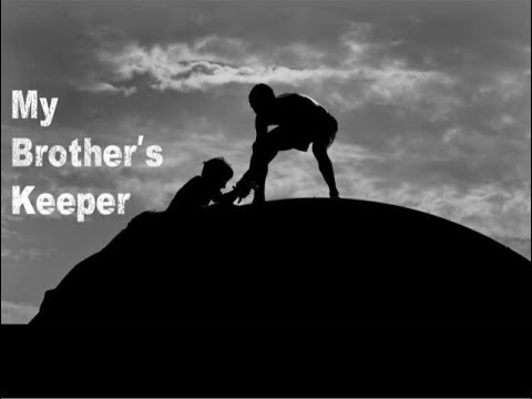 """In The Beginning: My Brother's Keeper"" Genesis 4:1-9"