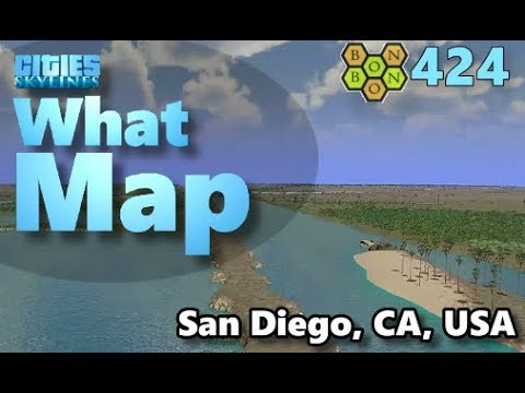 Cities Skylines - What Map - Map Review 424 - San Diego, CA, USA