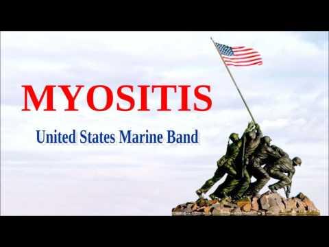 Myositis -United States Marine Band