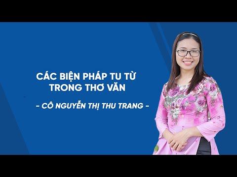 Các biện pháp tu từ trong thơ và ôn tập Ngữ văn lớp 10 Cô Nguyễn Thị Thu Trang HOCMAI