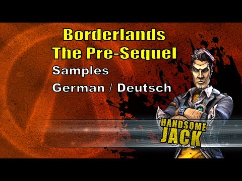 Borderlands Pre-Sequel: Handsome Jack Deutsch / German samples