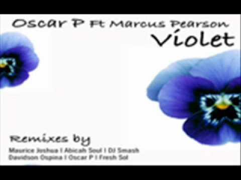 Oscar P feat. Marcus Pearson - Violet (Maurice Joshua nu soul vocal mix)
