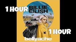 Billie Eilish - Bellyache 1 Hour