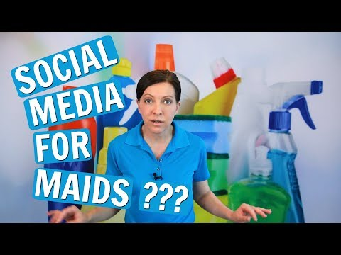 Social Media Basics for House Cleaners & Maids