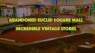 DEAD MALL : Euclid Square Mall