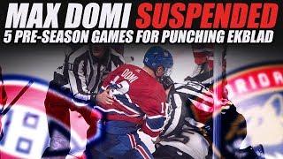 Max Domi Suspended 5 Pre-Season Games For Punching Ekblad