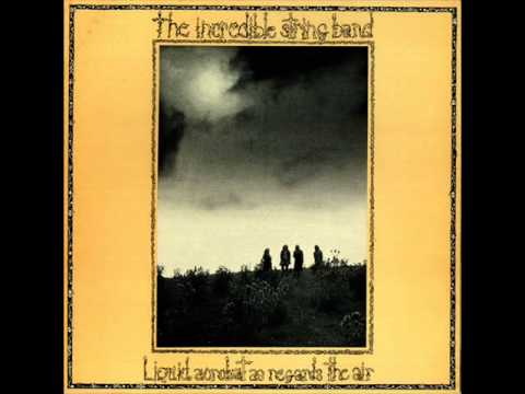 The Incredible String Band_ Liquid Acrobat as Regards the Air (1971) full album