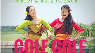 Cover dance by Malvi and Kriz on old bodo song Gole Gole || New dance choreography ||New bodo video