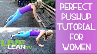 Pushup Tutorial for Women - No more &quotgirly pushups&quot  LiveLeanTV