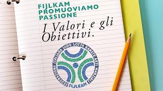 FIJLKAM Promuoviamo Passione: 2 - I Valori e gli Obiettivi