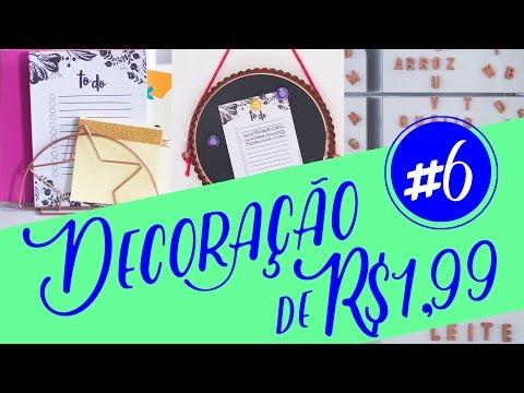 Decoração com Objetos de R$1,99 - #6 - Decore gastando pouco - DIY