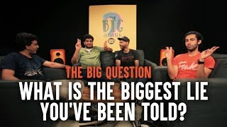 SnG: What's the Biggest Lie You've Been Told? feat. Khamba | Big Question S3 Ep3