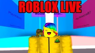 ROBLOX WOULD YOU RATHER (AND MORE! *LIVE*)