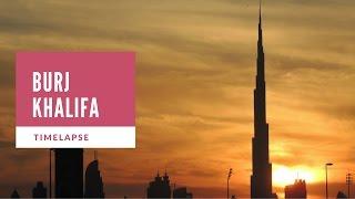 Burj Khalifa Timelapse