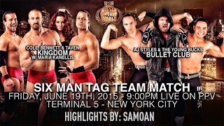 THE KINGDOM VS BULLET CLUB | BEST IN THE WORLD 2015 | HIGHLIGHTS
