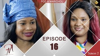 Pod et Marichou - Saison 2 - Episode 16 - VOSTFR