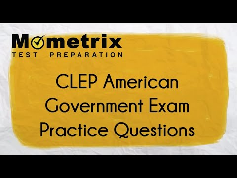 Free CLEP American Government Practice Questions!