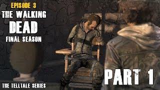 The Walking Dead The Final Season Episode 3 l Part 1 l Gameplay Fr