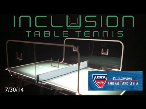 INCLUSION Table Tennis @ National Tennis Center Camp July 30th 2014
