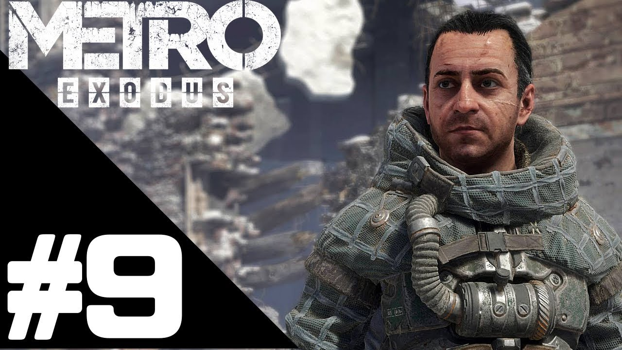 Metro Exodus Walkthrough Gameplay Part 9 – PS4 PRO 1080p Full HD – No Commentary