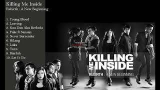 Killing me Inside  -  Rebirth