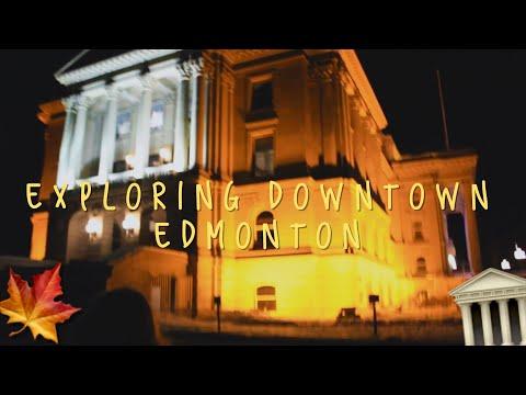 EXPLORING DOWNTOWN EDMONTON AT NIGHT   VLOG 253