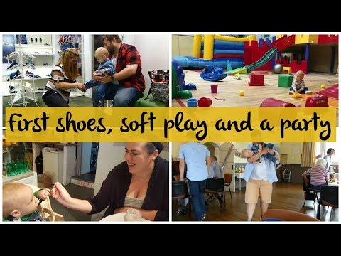 FIRST SHOES, SOFT PLAY AND A PARTY - SUMMER 2017 WEEK 1
