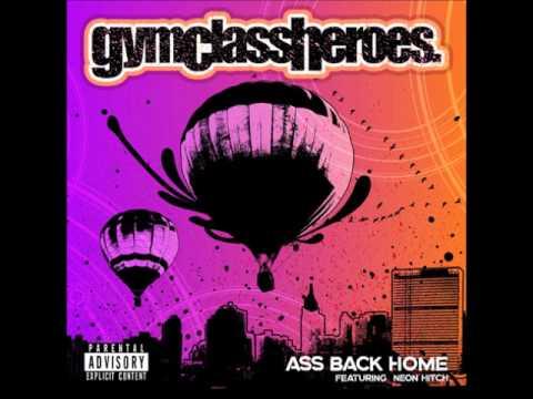 Gym Class Heroes - Ass Back Home (Dj EnLightEn Remix)