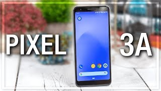 Google Pixel 3A - A Ruthless Review