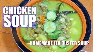Chicken Soup - Homemade Chicken Soup - Easy Chicken Soup