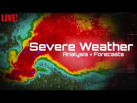 Live Severe Weather Outbreak Coverage (05/04/21)