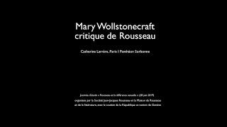 Mary Wollstonecraft critique de Rousseau - Rousseau et la différence sexuelle (7/7)