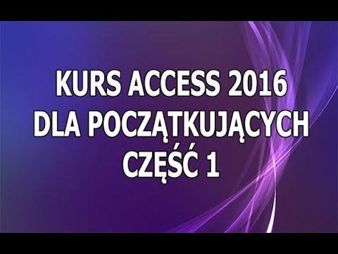 Kurs Access 2016 Dla Początkujących - Część 1 - Tworzenie baz danych
