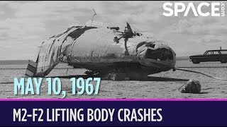 OTD in Space – May 10: M2-F2 Lifting Body Crashes