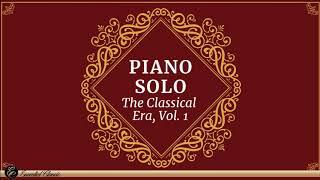 The Classical Era vol 1 - Piano Solo (Mozart Haydn Galuppi Rosetti)
