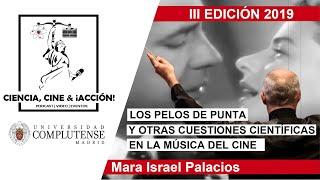 Mara Israel Palacios | Los pelos de punta y otras cuestiones científicas en la música del cine