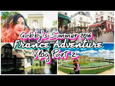Summer 2016: PART 2! Paris, France Travel Adventure Vlog✈️🗼✨