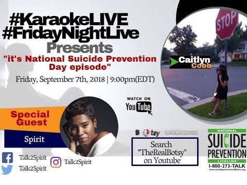 #KaraokeLIVE #FridayNightLive: World Suicide Prevention Day ft. Spirit (No. 47)