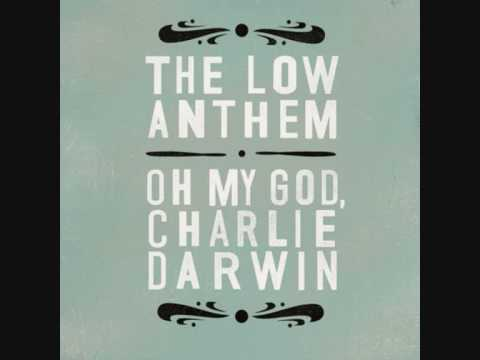 The Low Anthem - Home I'll Never Be mp3
