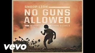 Snoop Lion No Guns Allowed Audio Ft. Drake, Cori B.