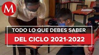 SEP busca extender 20 días ciclo escolar 2021-2022